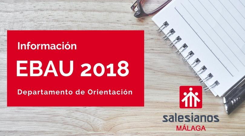 Información Selectividad (EBAU 2018)