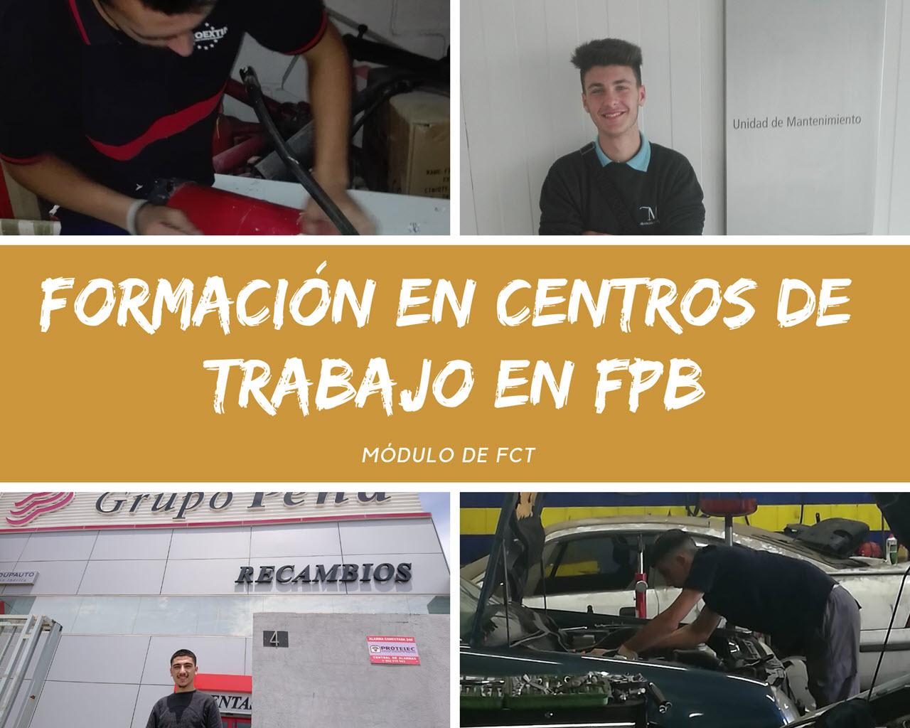 La finalidad de la Formación en Centros de Trabajo en la FPB