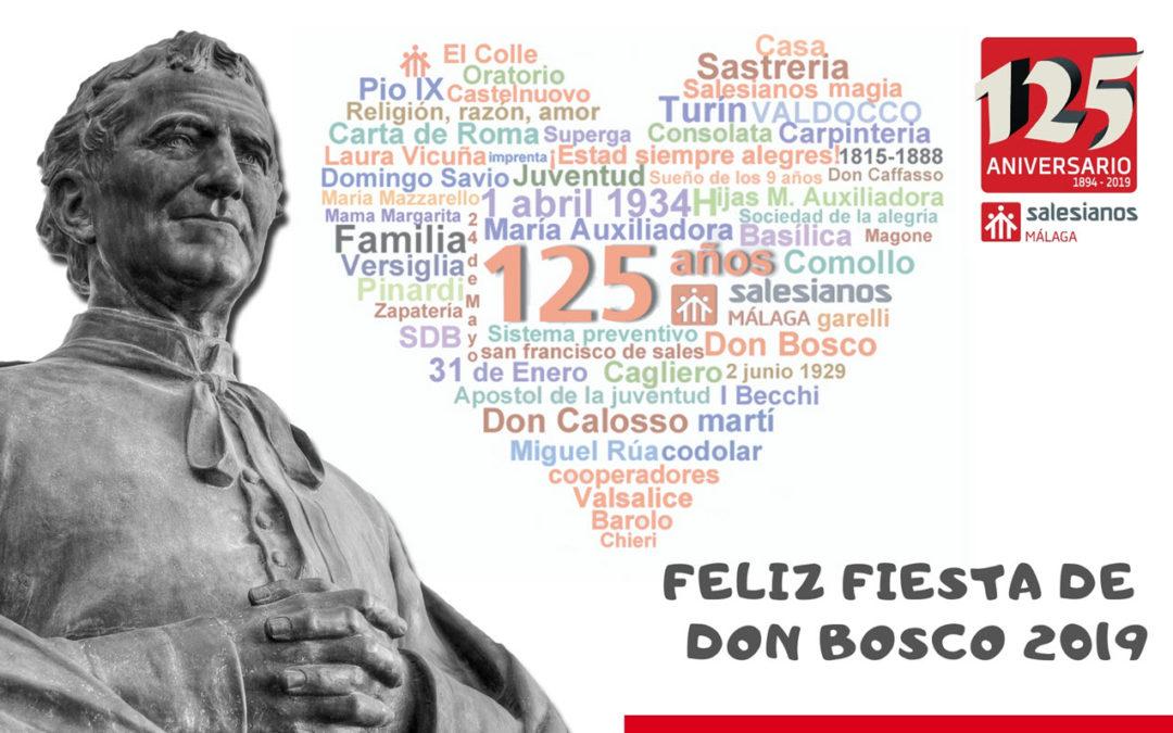 Felicidades por lo ya vivido, feliz día de D. Bosco