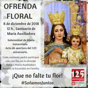 Solemnidad de la Inmaculada. Acto de apertura del 125 aniversario. Ofrenda floral durante la Eucaristía en Familia.
