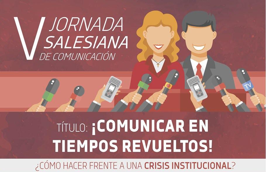 """""""Comunicar en tiempos revueltos», tema de la V Jornada Salesiana de Comunicación"""